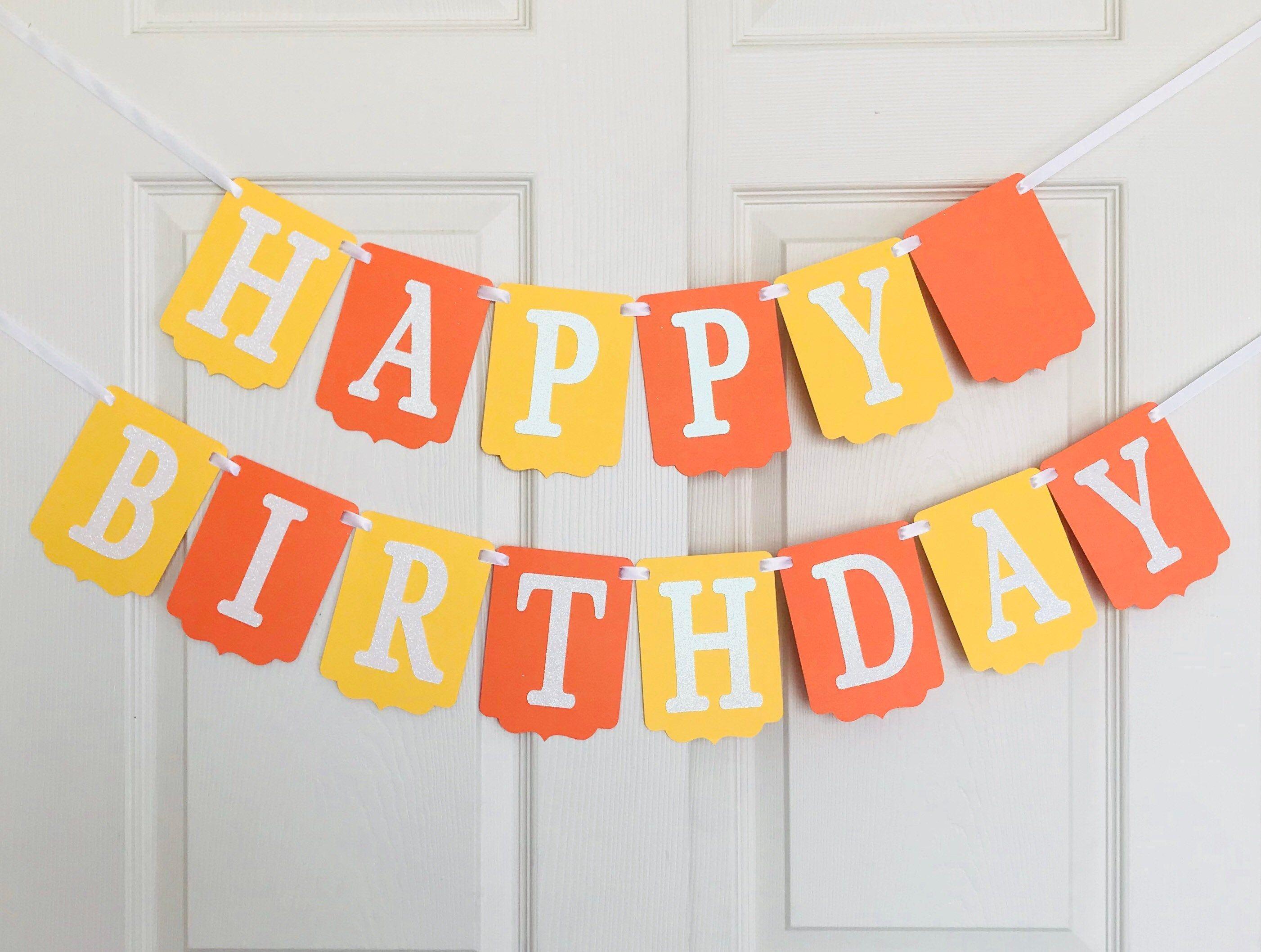 Yellow And Orange Happy Birthday Banner Yellow Orange And Etsy Happy Birthday Banners 1st Birthday Decorations Orange Birthday Parties