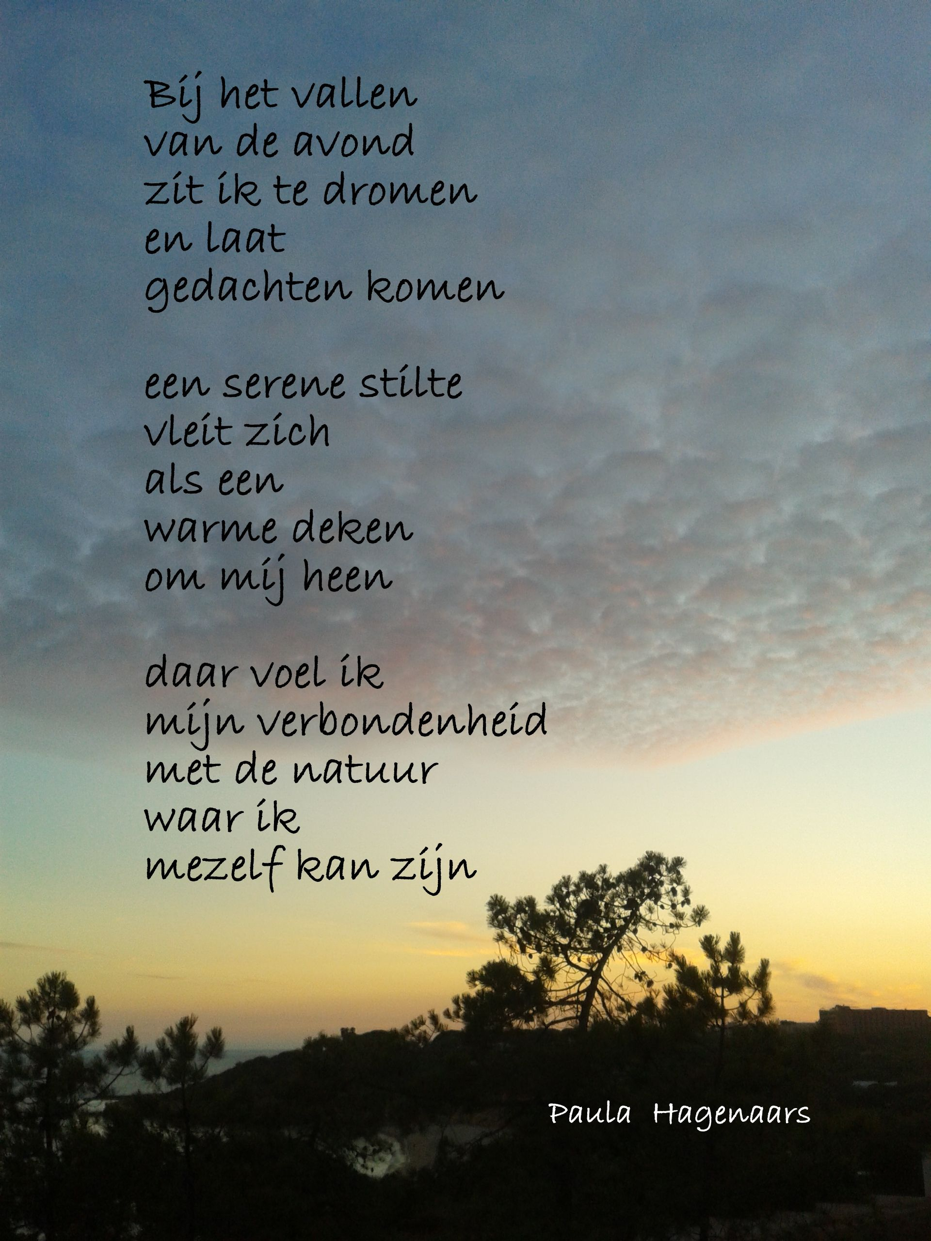 Citaten Uit Gedichten : Mijmermoment bij het vallen van de avond versjes en