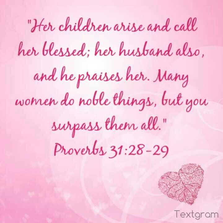 A beautiful Bible verse for mothers :) Every day is different ...