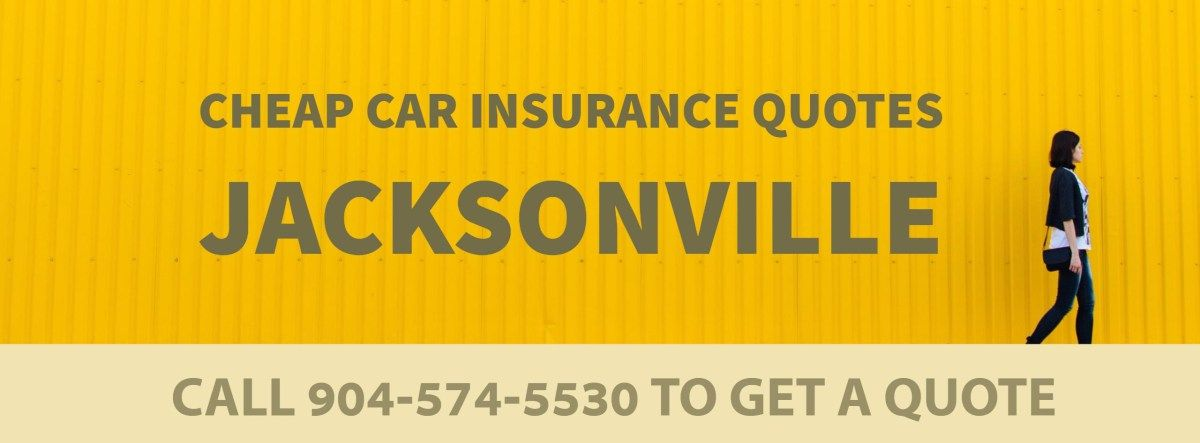 Car Insurance Quotes Florida Cheap Car Insurance In Jacksonville Fl Auto Insurance Jacksonville