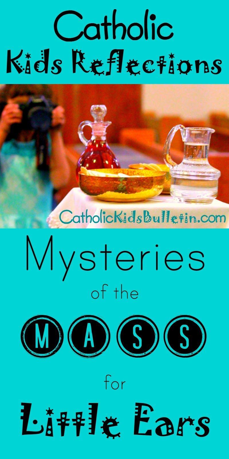 Catholic Kids: Mass Mysteries Explained for Little Ears