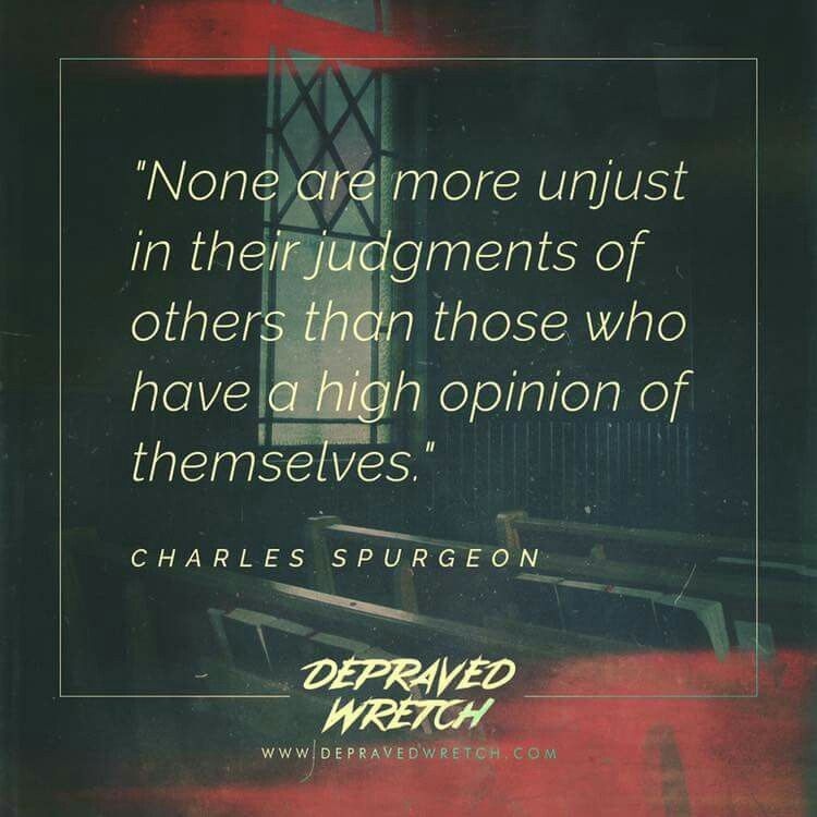 Christian Quotes Charles Spurgeon Quotes Judging Self Esteem Spurgeon Quotes Charles Spurgeon Quotes Scripture Quotes