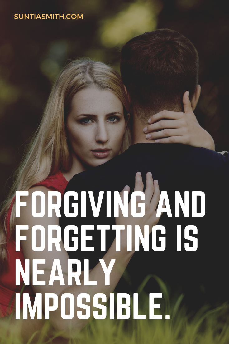 THAT'S WHY FORGIVING IS SO HARD  AND THAT'S WHY FORGIVING