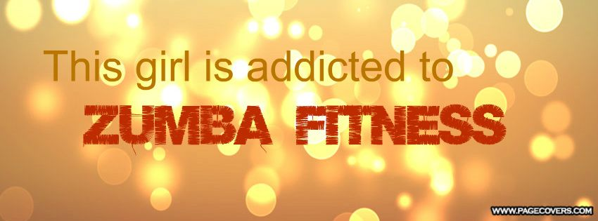 Funny Zumba Photos Zumba Fitness Facebook Cover Pagecovers Com Zumba Workout Zumba Quotes Zumba