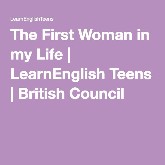 The First Woman In My Life English Poems The One Women