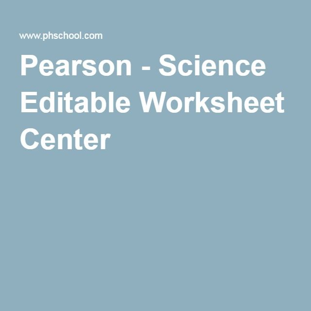 pearson science editable worksheet center biology stuff rh pinterest com Pearson Reading Books to Me Pearson Reading Cartoon
