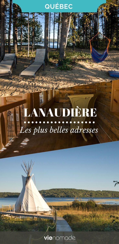 Que faire en Lanaudière, au Québec Vacances canada