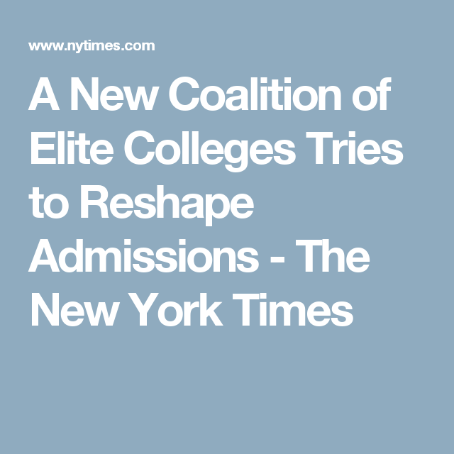 A New Coalition of Elite Colleges Tries to Reshape