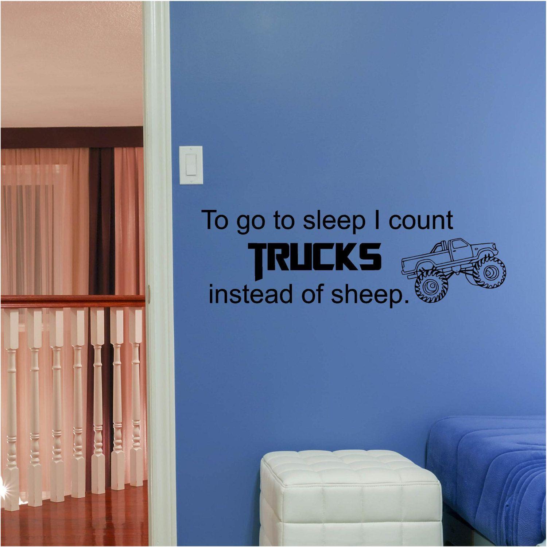 To go to sleep i count trucks instead of sheep vinyl wall art