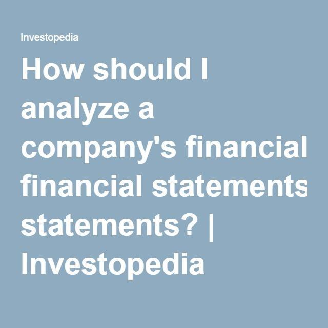 How Should I Analyze A CompanyS Financial Statements