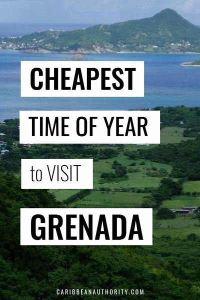 Are you finally ready to visit Grenada? Learn when the cheapest time of year is to visit - when airfare is at its lowest and hotels are the least expensive so you can save up to 50% on travel costs to Grenada. Also learn how you can have a fantastic time no matter when you go. | caribbeanauthority.com #cheapvacation #grenada #cheapairfare #cheaphotel