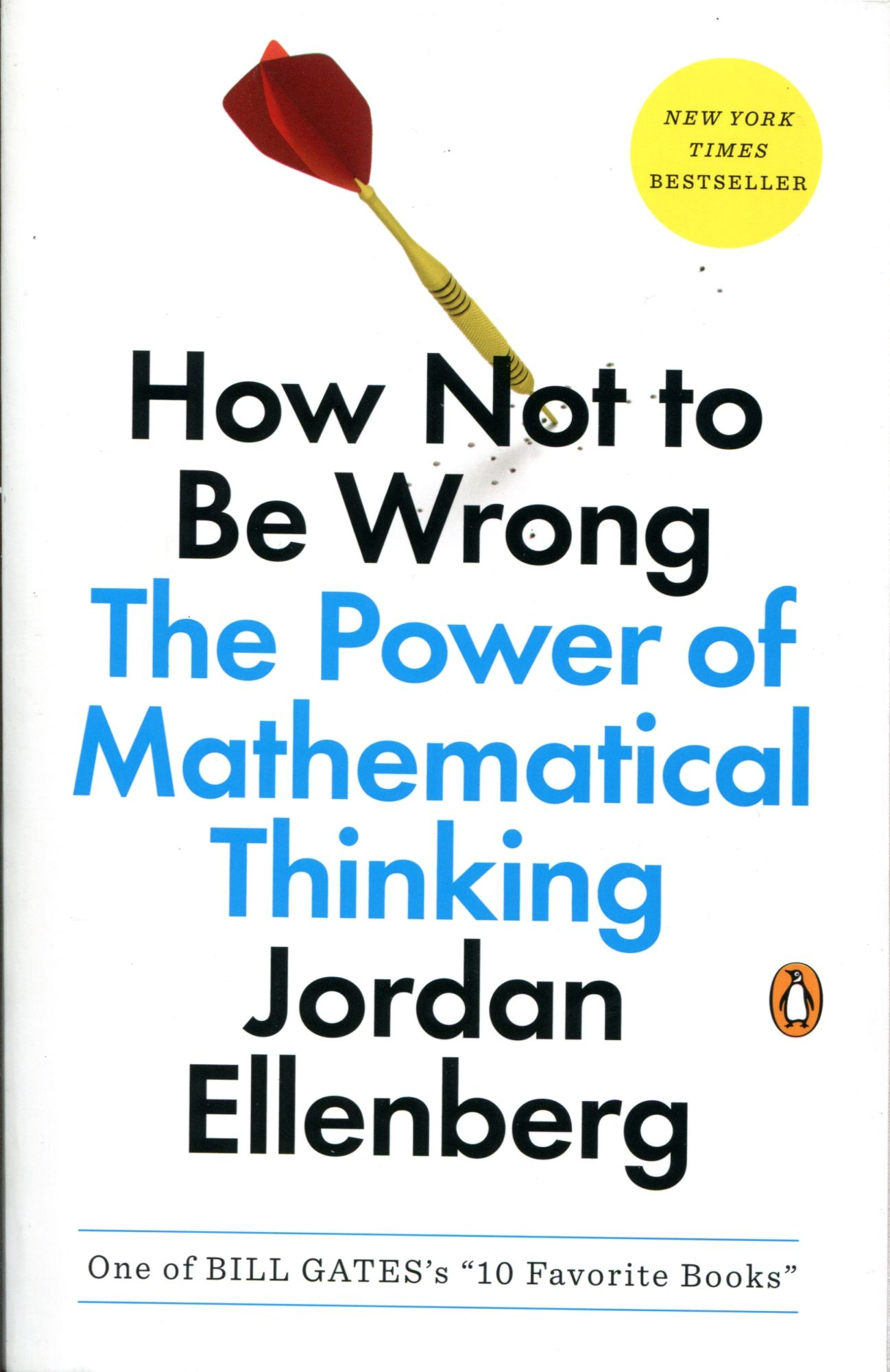 Autor Ellenberg Jordan Titulo How Not To Be Wrong The Power