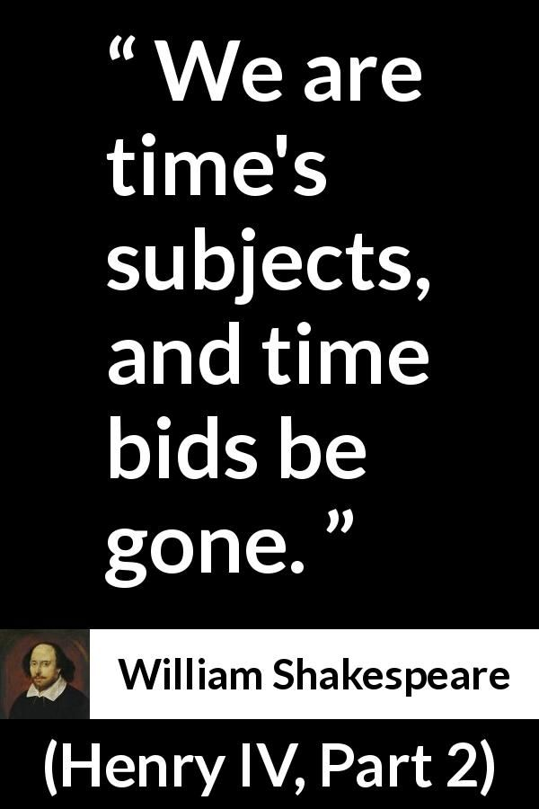 william shakespeare quote about time from henry iv part 2 1600