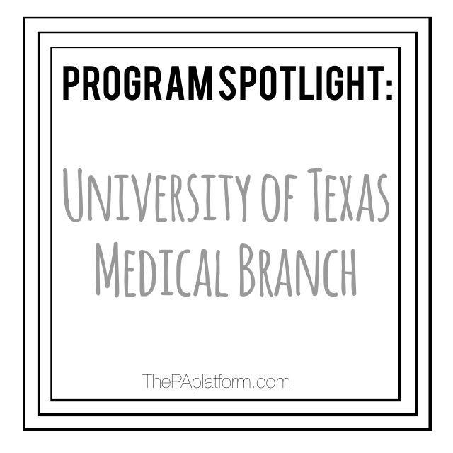 Program Spotlight University of Texas - Medical Branch of Galveston