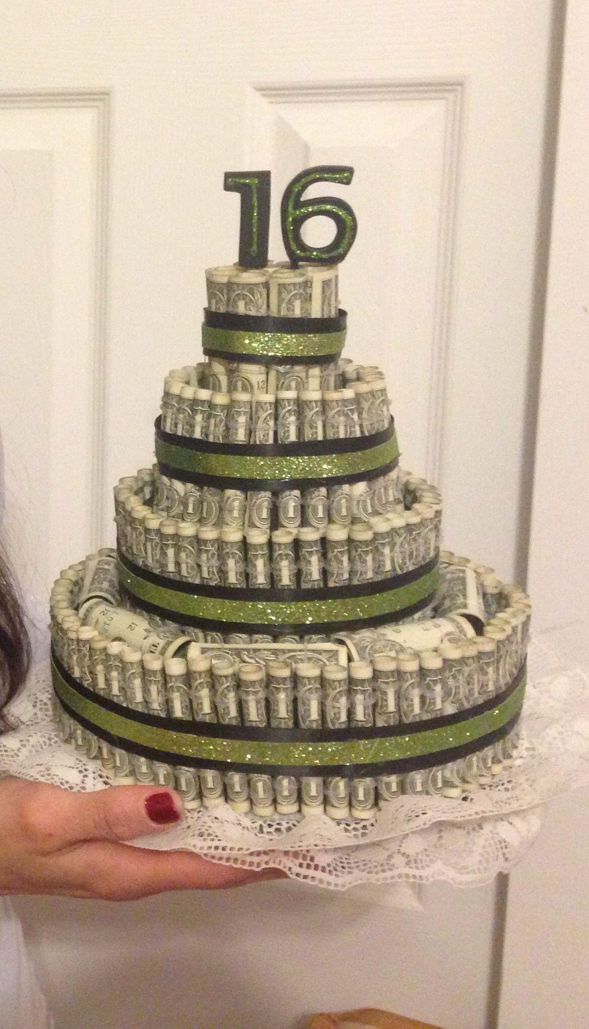 Money cake -16th Birthday  Money Cake  Pinterest  Birthdays, Cake ...