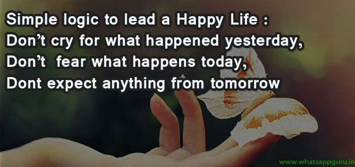 Inspirational Messages To Live Happy Life Inspirational Thoughts Happy Life Thought Of The Day