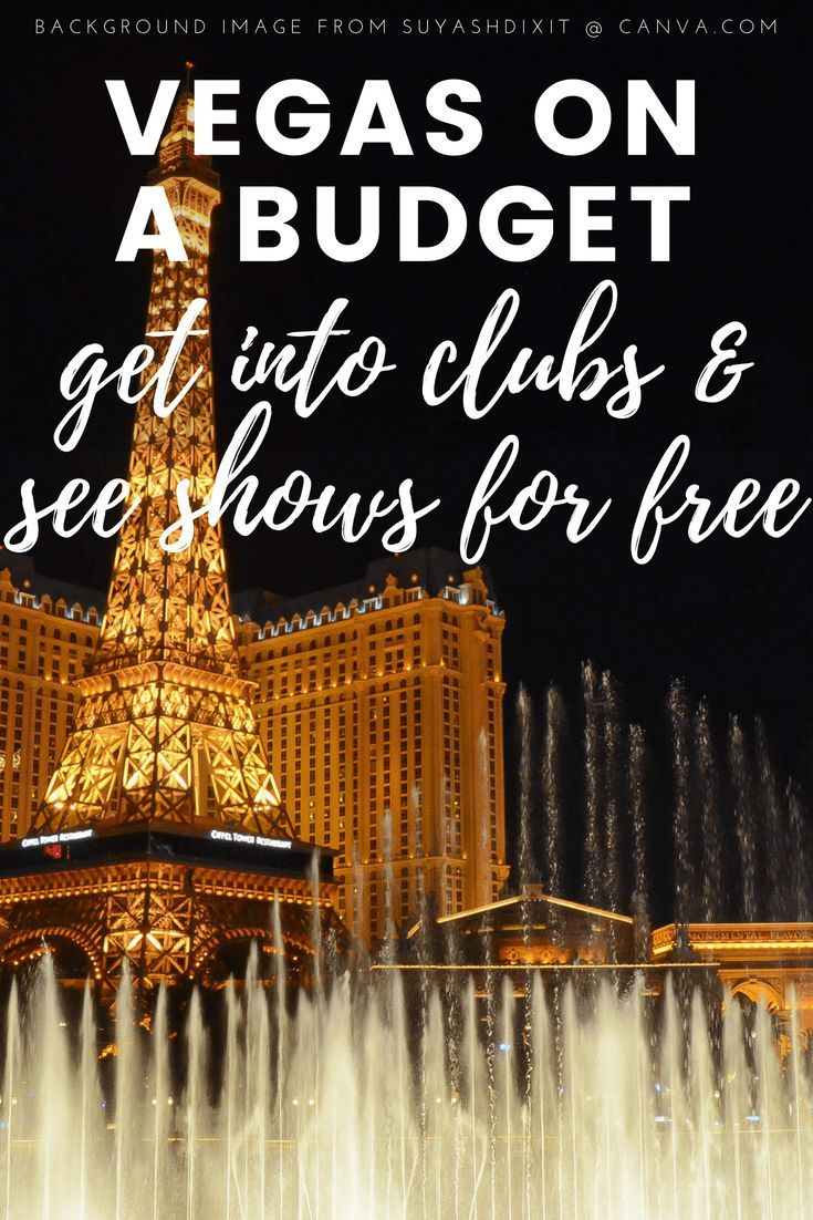 Vegas On A Budget: How To Get Into Clubs And See Shows For