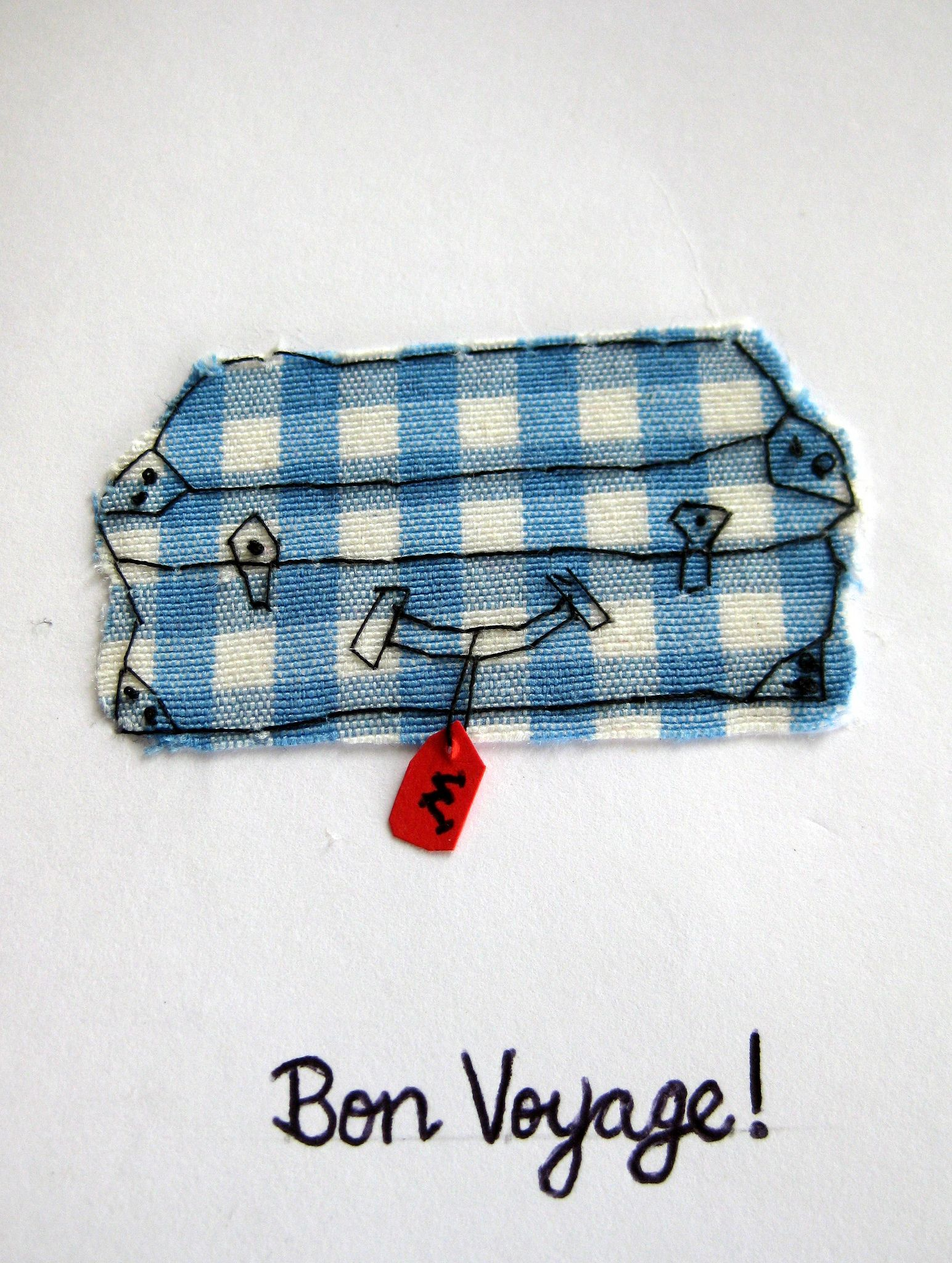 https://flic.kr/p/eXdWNx | Handsewn Bon Voyage Card | Fabric embroidered on card.  Luggage tag hanging loose.