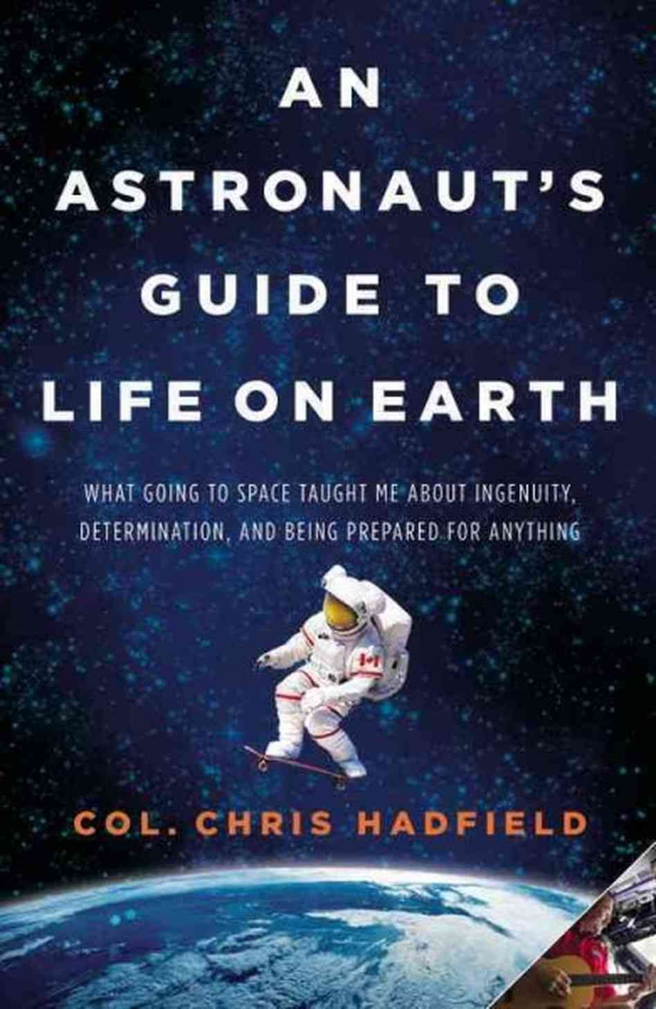 Astronaut Chris Hadfield Brings Lessons From Space Down To