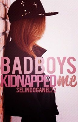Bad Boys Kidnapped Me - Meeting in 2019 | Books! | Teen