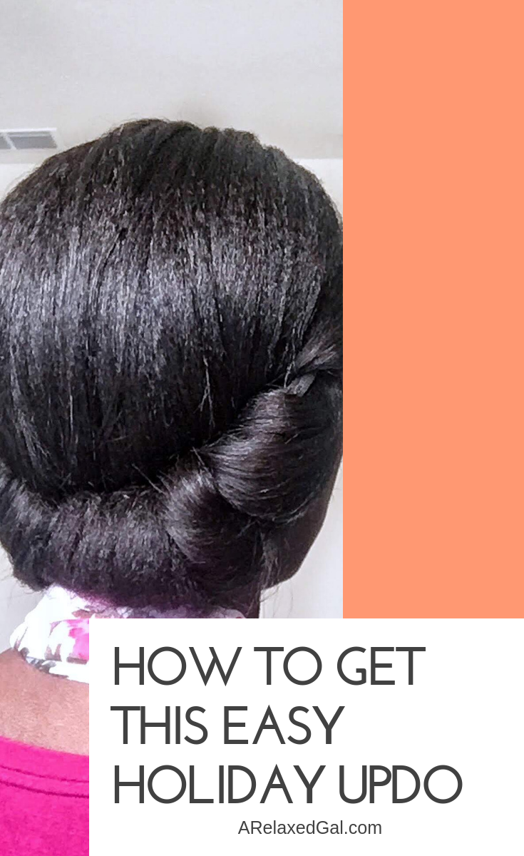 An Easy Elegant Updo For Holiday Parties Relaxed Hair Natural Hair Updo Elegant Hairstyles