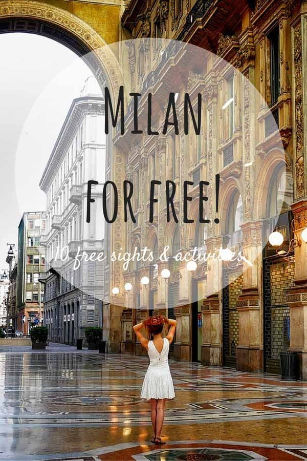 35 Amazing Free Things to do in Milan - The Crowded Planet
