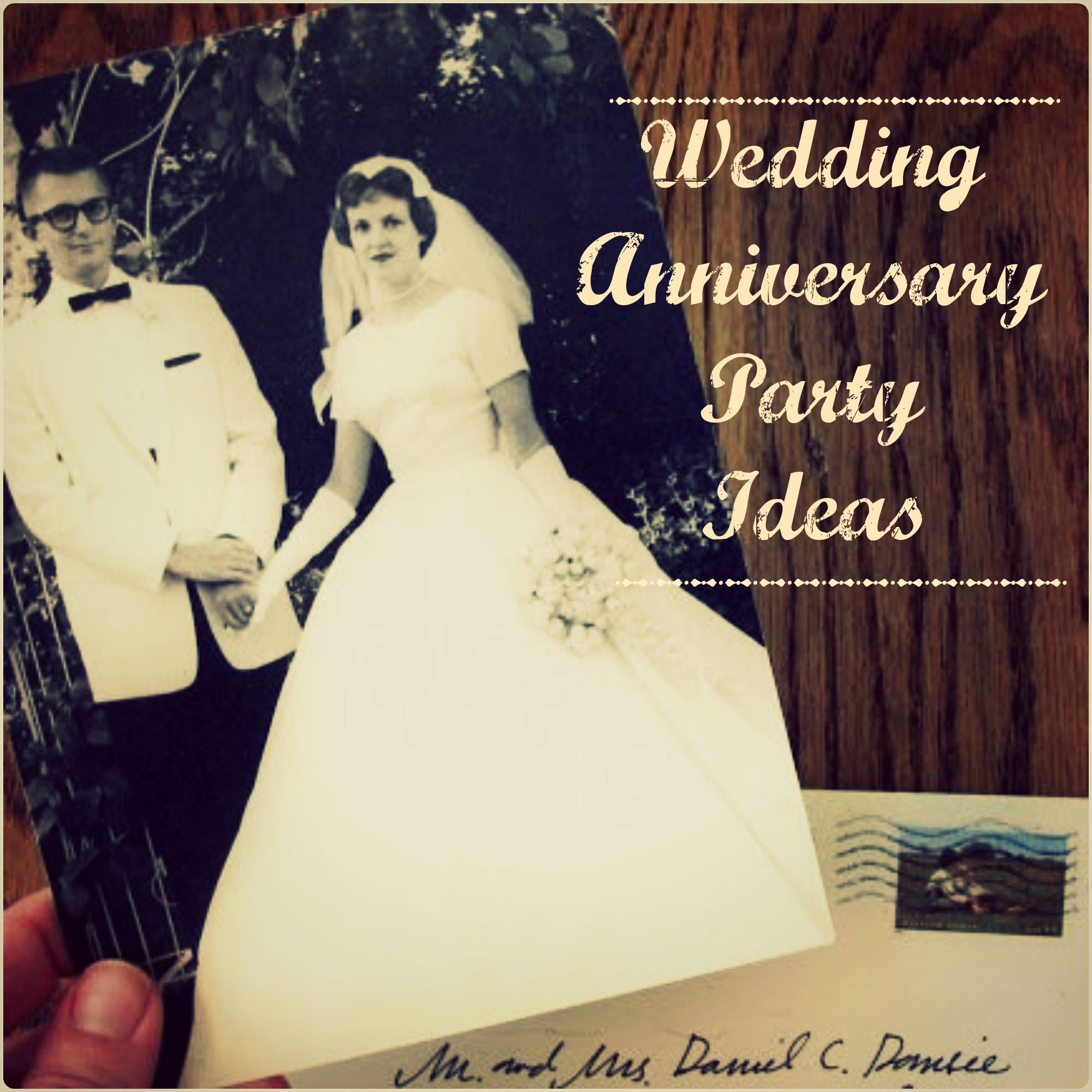 "Ideas To Celebrate Wedding Anniversary: Wedding Anniversary Party Ideas: Celebrate Saying ""We"