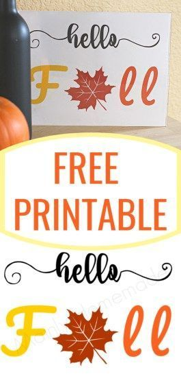 Free Hello Fall Printable to decorate your home for fall. Enjoy the season as the leave turn colors for fall with this fun printable. #falldecor #fallPrintable #printable