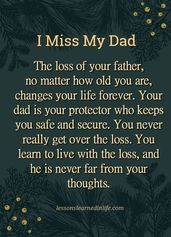 I Miss My Dad dad fathers day fathers day quotes i miss my dad father sayings