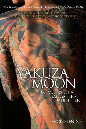 Yakuza Moon: Memoirs of a Gangster's Daughter | Moon book