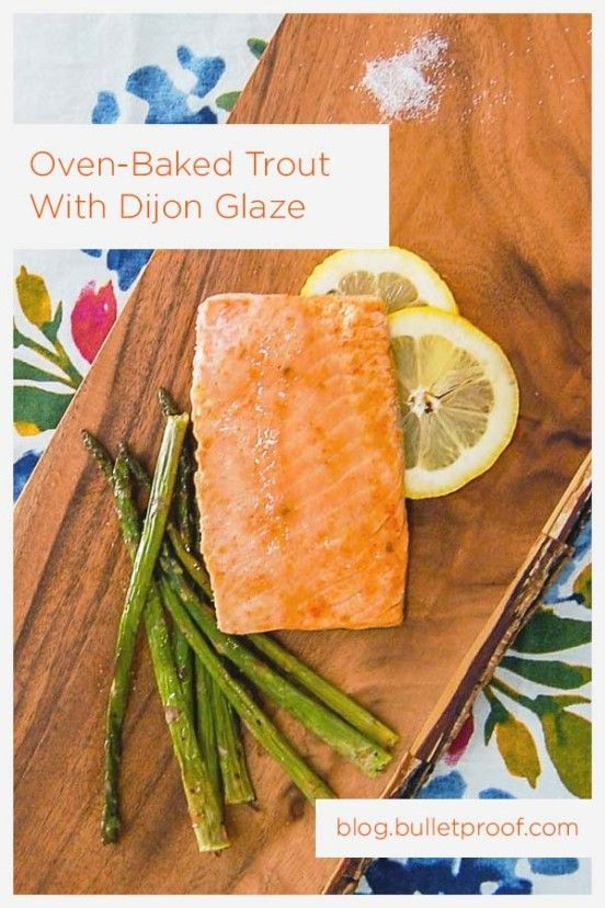 Oven Baked Trout With Mustard Glaze - -