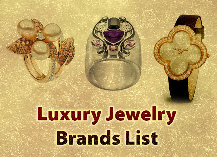 Luxury Jewelry Brands List httpfinehighlivingcom Luxury