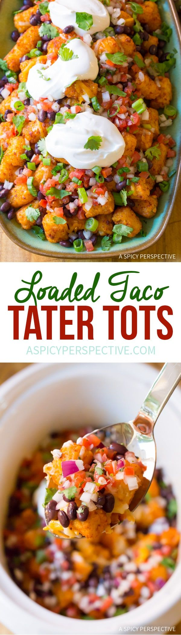 Best Taco Tater Tots (Two Ways!) An easy party recipe you can lighten-up!