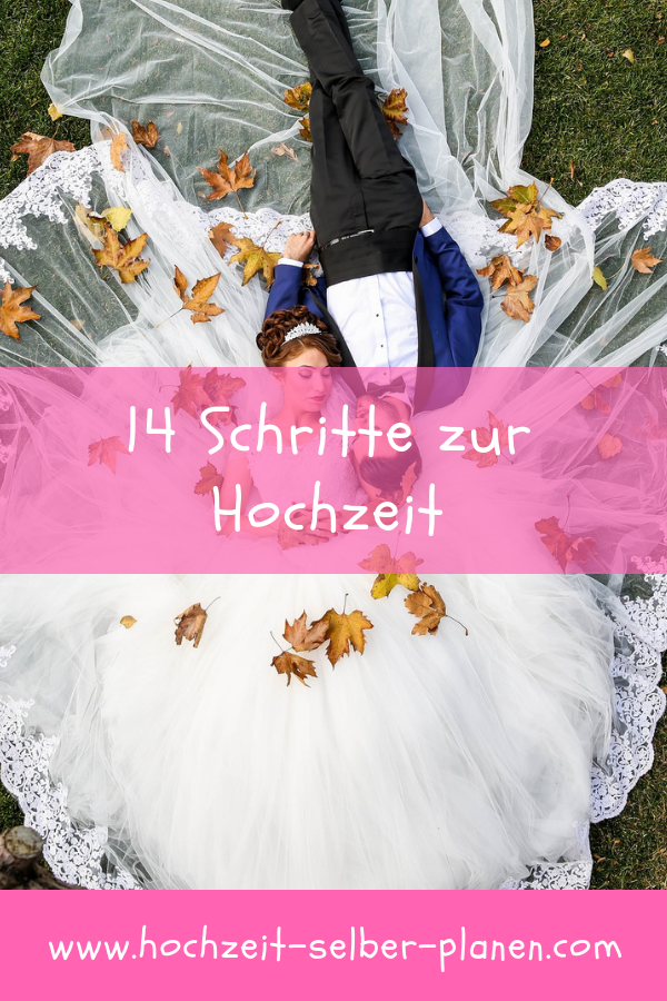 14 Schritte Zur Hochzeit Hochzeit Heiraten Hochzeit Brauche