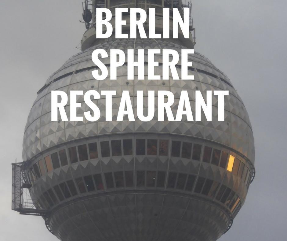 Germany Berlin Tv Tower Sphere Restaurant Berlin Germany Tower
