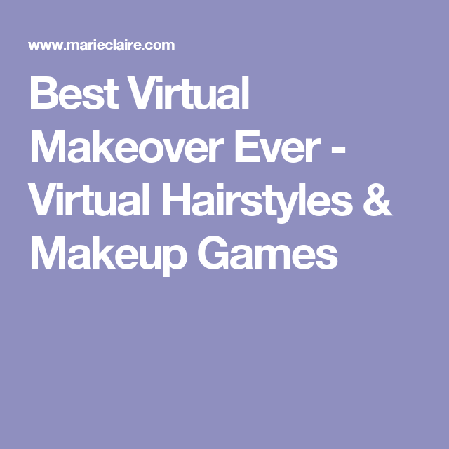 Best Virtual Makeover Ever - Virtual Hairstyles & Makeup Games Virtual Hairstyles Free, Virtual Hair