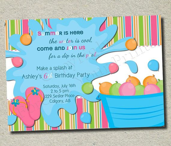 Birthday party invite with water balloonswould just need to