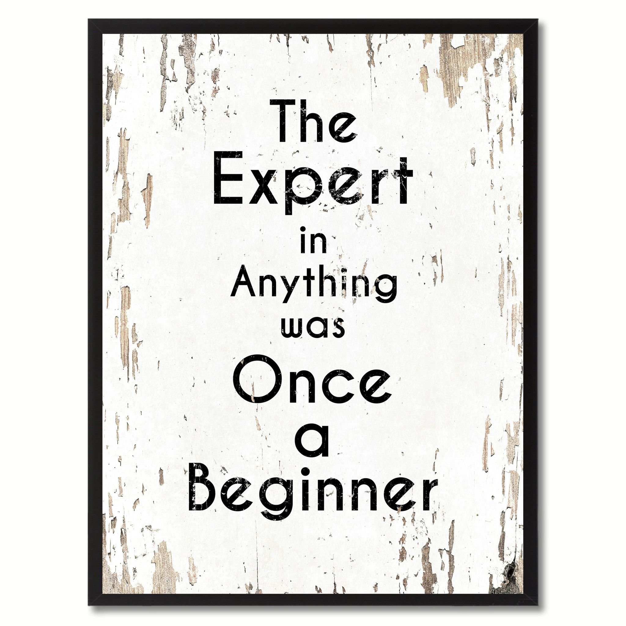 Beau The Expert In Anything Was Once A Beginner Inspirational Quote Saying Gift  Ideas Home Décor Wall Art