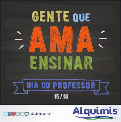 Alquimis Química Industrial Dia Do Professor Alquimis Professor