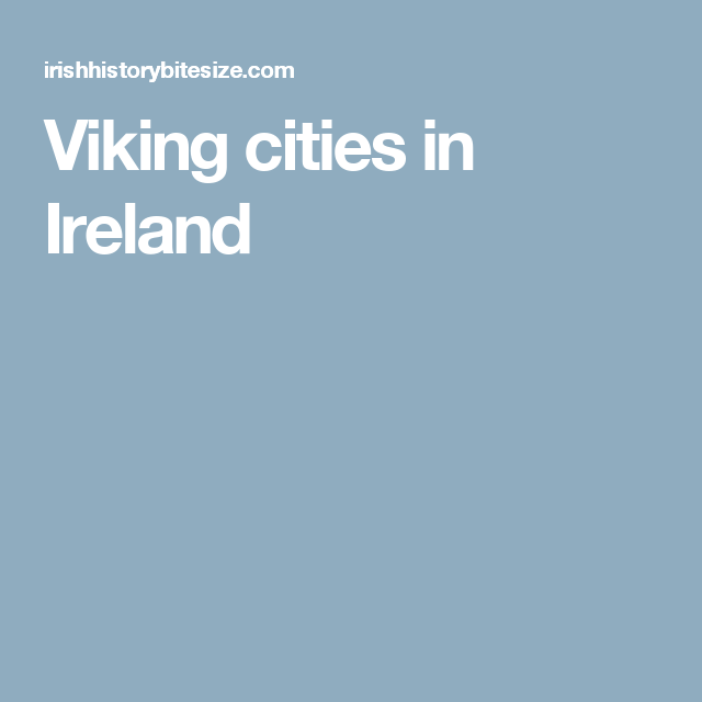 Viking cities in Ireland