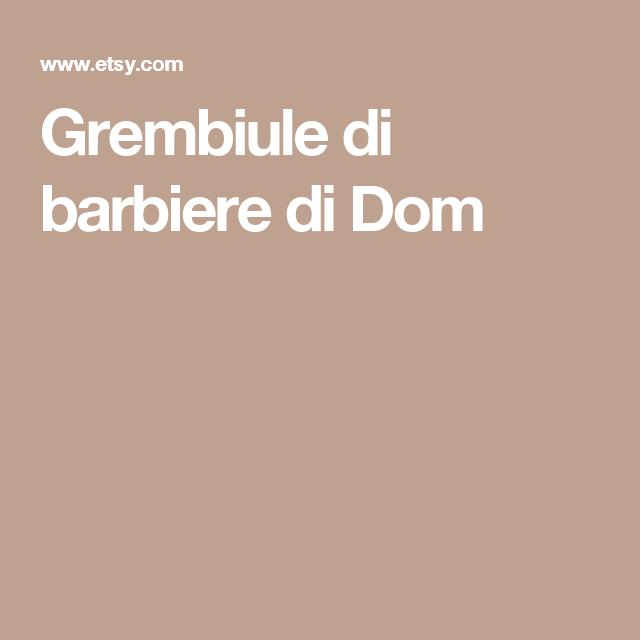 Grembiule di barbiere di Dom