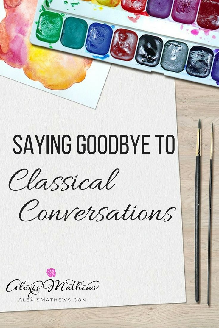 Saying Goodbye to Classical Conversations