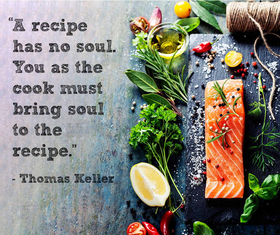 Cook from the soul quotes quotes we love cooking quotes chef quotes quotes we love cooking quotes chef quotes forumfinder Images