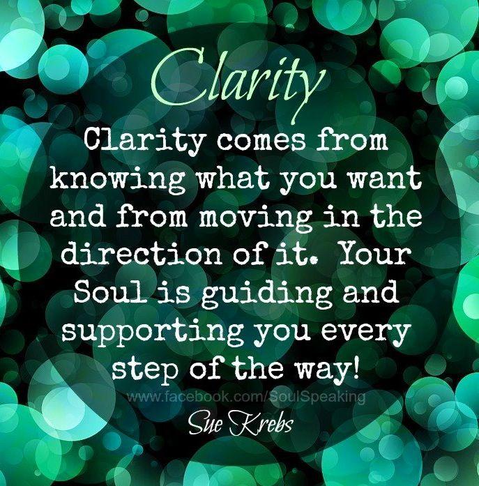 Clarity Quotes Pin by Alesia Regan Hughes on Abundance | Quotes, Clarity quotes  Clarity Quotes