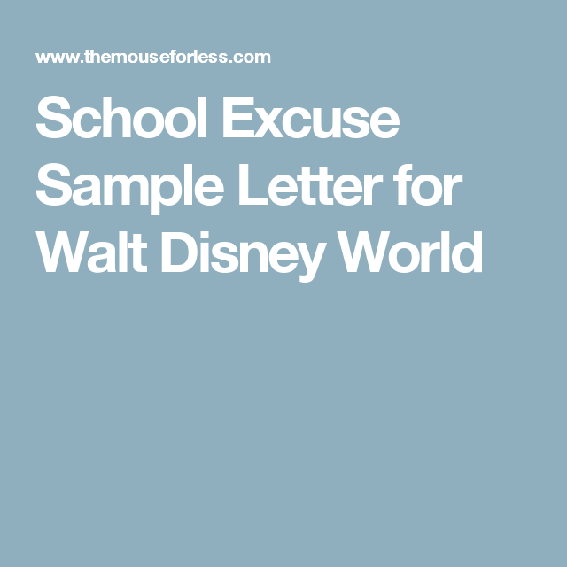 School Excuse Sample Letter For Walt Disney World  Walt Disney
