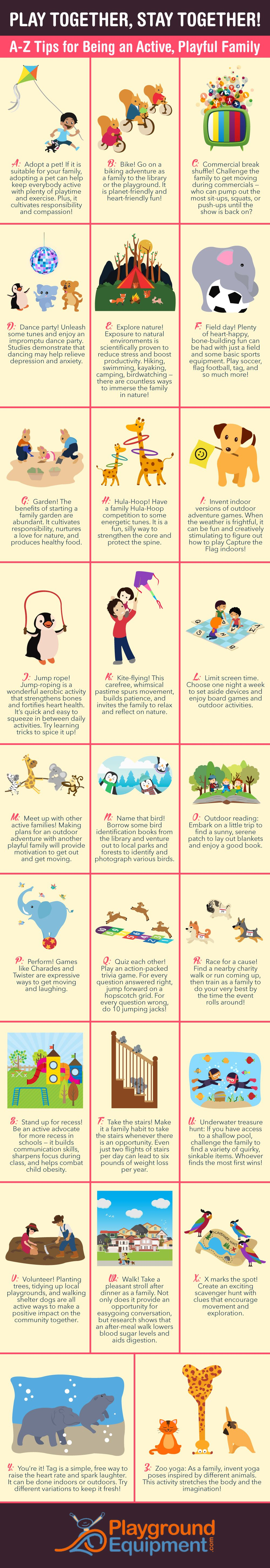 Play Together, Stay Together! A - Z Tips for Being an Active, Playful Family