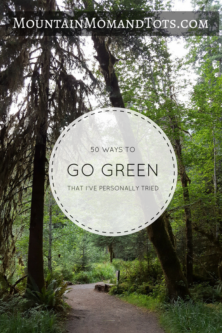 50 Ways to Go Green That I\'ve Personally Tried - Go Green Tips ...