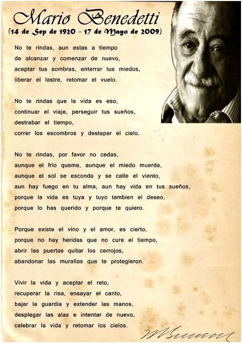 No Te Rindas By Mario Benedetti Dont Give Up You Still