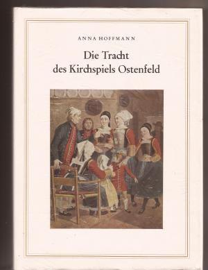 Die Tracht des Kirchspiels Ostenfeld #Ostenfeld