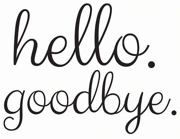 Hello Goodbye Door Decal